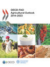 OECD-FAO Agricultural Outlook 2014-2023 | Development, agriculture, hunger, malnutrition | Scoop.it