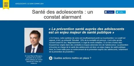 Le CNOM lance un Webzine Santé des adolescents   Healthcare and pharmaceutical field   Scoop.it