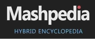 Mashpedia - Hybrid Encyclopedia | Eclectic miscellanea | Scoop.it
