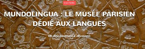 Mundolingua : le musée parisien dédié aux langues | The Spirit of the Times | Scoop.it