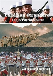 "Ebook La légion étrangère ""Legio Patria Nostra"" 