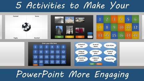 5 Activities to Make Your PowerPoint More Engaging | Serious Play | Scoop.it