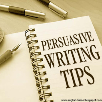 Persuasive Writing Tips   Year 7 and 8 English   Scoop.it