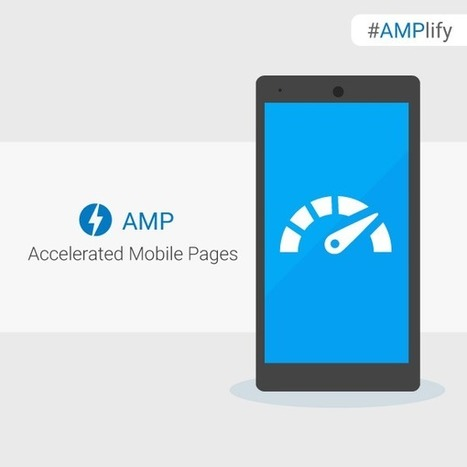 Google va favoriser les pages AMP sur mobile (officiel) - Blog du Modérateur | Formation multimedia | Scoop.it
