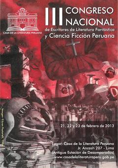 escritores de literatura fantástica y cf peruana: III CONGRESO NACIONAL DE ESCRITORES DE LITERATURA FANTÁSTICA Y CIENCIA FICCIÓN PERUANA. Programa. Viernes 22 de febrero de 2013 | LITERATURA | Scoop.it