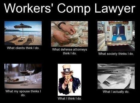 Workers's Comp Lawyer | What I really do | Scoop.it