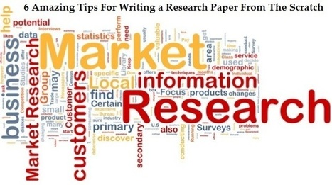 6 Amazing Tips to Write Impressive Research from the Scratch | Writing Help UK | Scoop.it