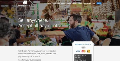 Canadian mPOS startup Dream Payments Raises $6 M | Payments 2.0 | Scoop.it