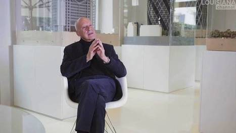 Norman Foster: Advice to the Young | Architecture Urban Design | Scoop.it