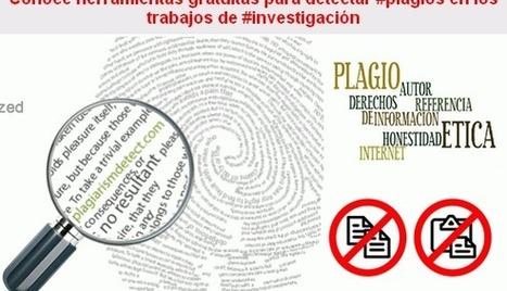 Conoce herramientas gratuitas para detectar #plagios en los trabajos de #investigación | Recursos educativos | Scoop.it