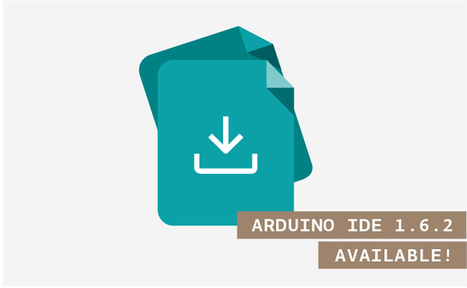 Arduino IDE 1.6.2 released and available for download | Raspberry Pi | Scoop.it