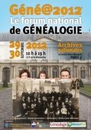 Forum National de Généalogie – Géné@2012   Histoire Familiale   Scoop.it