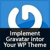 How to implement Gravatar into your WordPress Themes - Andor Nagy | WordPress | Scoop.it