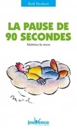 La pause de 90 secondes   Editions Jouvence   30 jours pour arrêter de crier sur mes enfants   Scoop.it