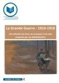 La Grande Guerre :  une sélection de livres, de musiques et de sites proposée par les bibliothécaires de Paris | CDI RAISMES - MA | Scoop.it