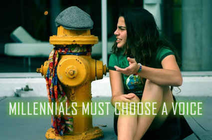 MILLENNIALS MUST CHOOSE A VOICE | Culturational Chemistry™ | Scoop.it