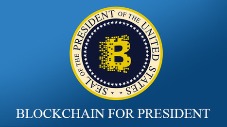 Blockchain for President - Openxcell   Latest Technology Trends   Scoop.it