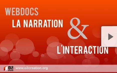 Webdoc, La narration et l'interaction | L'actualité du webdocumentaire | Scoop.it