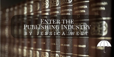 Enter the Publishing Industry: Publishing is a Business by @west1jess | Ebook and Publishing | Scoop.it