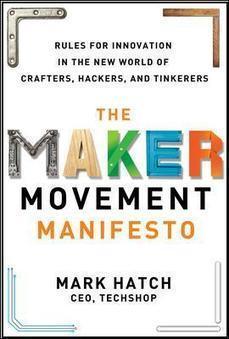 Maker Movement Manifesto – Traducción a español | #TRIC para los de LETRAS | Scoop.it
