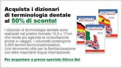 (IT) (EN) (ES) (DE) - Dizionari di Terminologia Dentale   INFODENT.it   Glossarissimo!   Scoop.it