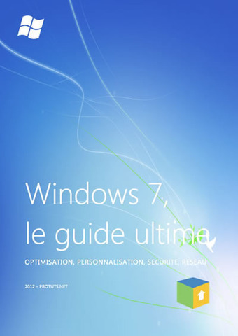 [e-book] Windows 7, le guide ultime : optimisation, personnalisation, sécurité, réseau | Time to Learn | Scoop.it