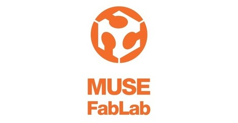 Coming soon: MUSE Fablab | Italian Fablabs | Scoop.it