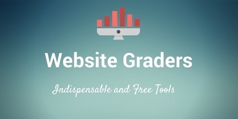 7 Indispensable Website Graders and Content Scores | Digital Brand Marketing | Scoop.it