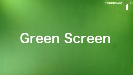 Green Screen Video Marketing Tips via @TouchCast | Personal Branding Using Scoopit | Scoop.it