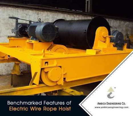 Ambica Engineering - A Professional Electric Wire Rope Hoist Manufacturer | Ambica Engineering | Scoop.it