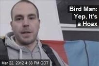 Bird Man: Yep, It's a Hoax   It's Show Prep for Radio   Scoop.it