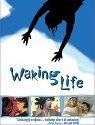 Waking Life | AP English Language Philosophy Sources | Scoop.it