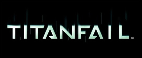 Titanfall Goes Up, Xbox Live Goes Down   TechCrunch   Macro.Today   Scoop.it