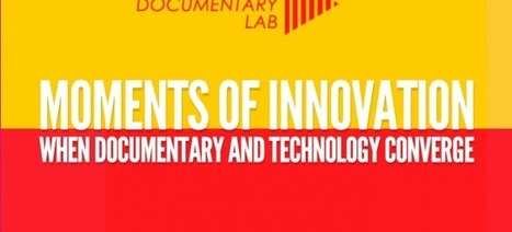 Open Documentary Lab at MIT | MIT's Open Documentary Lab brings technologists, storytellers, and scholars together to advance the new arts of documentary. | Poetic approaches to documentary | Scoop.it