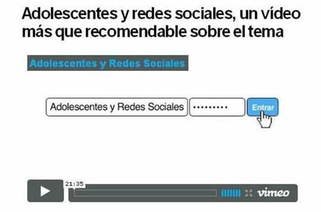 Adolescentes y redes sociales, un vídeo más que recomendable sobre el tema | Microsiervos | Aprendiendo a Distancia | Scoop.it