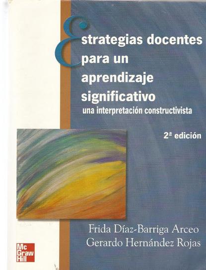 Libros y materiales educativos: Estrategias Docentes para un Aprendizaje Significativo | Estrategias educativas innovadoras | Scoop.it