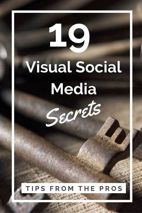 19 Visual Social Media Secrets from the Pros [SlideShare] | SM | Scoop.it