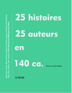 25 histoires en 140 caractères par des romanciers contemporains : livre numérique de twittérature | TICE & FLE | Scoop.it