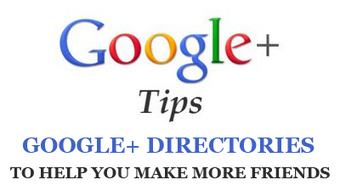 11 GOOGLE+ DIRECTORIES - Find Your People Fast! | G+ Smarts | Scoop.it