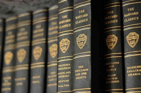 The Harvard Classics: A Free, Digital Collection | Digital Think | Scoop.it