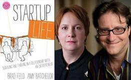 Are you an entrepreneur or married to one? Brad Feld and Amy Batchelor on startup life and love | Innovative Marketing and Crowdfunding | Scoop.it