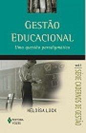 Gestão Educacional - Uma questão paradigmática - Heloísa Lück | Gestão educacional | Scoop.it