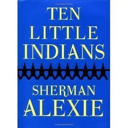 Sherman Alexie: Banned books are sacred documents now | AboriginalLinks LiensAutochtones | Scoop.it