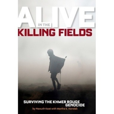 Alive in the Killing Fields | Ciccone Cambodia | Scoop.it
