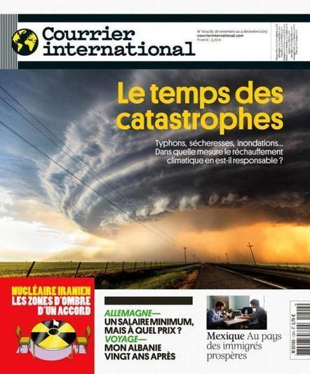 Hebdo n° 1204 du 28 novembre 2013 | Courrier international Le temps des catastrophes. | Géographie : les dernières nouvelles de la toile. | Scoop.it