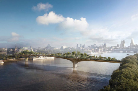 Thomas Heatherwick's Garden Bridge: Creating Connections & Green Space in London | green streets | Scoop.it