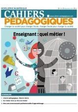Enseignant : quel métier ! - La librairie des Cahiers pédagogiques | Pédagogie et enseignement supérieur | Scoop.it