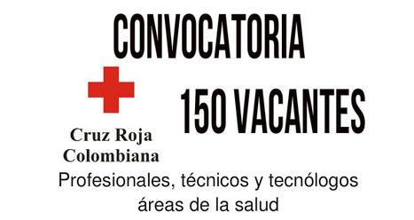 CONVOCATORIA CRUZ ROJA COLOMBIANA PROFESIONALES TECNICOS Y TECNOLOGOS EN AREAS DE LA SALUD | recomendados en Colombia | Scoop.it