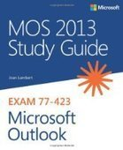 MOS 2013 Study Guide for Microsoft Outlook - Free eBook Share | Ebooks & ELearning | Scoop.it