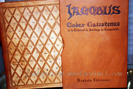 Codex Calixtinus: Adquiera un ejemplar facsímil del Codex Calixtinus de forma rápida y segura. | Codex Calixtinus | Scoop.it